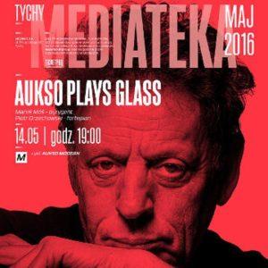 Aukso plays Glass