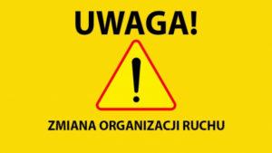 Zmiana organizacji ruchu znak