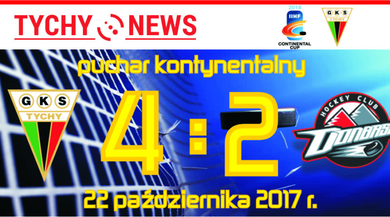 Continental Cup : GKS Tychy – HC Donbass 4:2