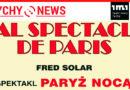 """""""Bal Spectacle De Paris"""" – rewia piosenki francuskiej w Teatrze Małym."""