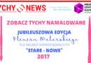 """Zobacz Tychy Namalowane. Jubileuszowa edycja Pleneru Malarskiego """"Stare- Nowe""""."""