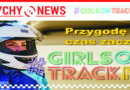 The Girls on Track – Karting Challenge w Tychach.