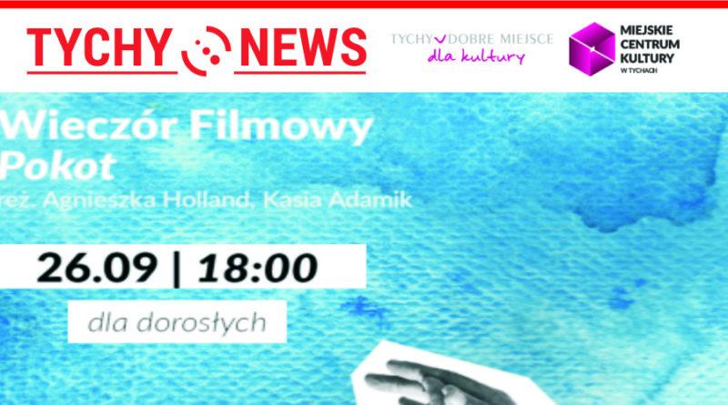 """""""Pokot"""" Wieczór Filmowy w Klubie Urbanowice MCK."""