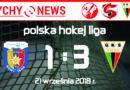 PHL : TatrySki Podhale Nowy Targ – GKS Tychy 1:3