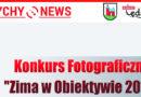 """Konkurs Fotograficzny """"Zima w Obiektywie""""."""
