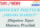 """Koncert """"Obłoki marzeń"""" w SDK """"Tęcza""""."""