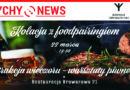 Kolacja z foodpariringiem w Browarze Obywatelskim.