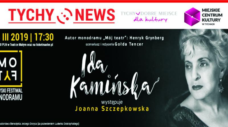 """MoTyF : """"Ida Kamińska"""" w wykonaniu Joanny Szczepkowskiej."""