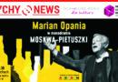 """MoTyF : """"Moskwa Pietuszki"""" w wykonaniu Mariana Opani."""