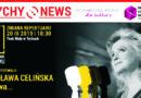"""Inauguracja Tyskiego Festiwalu Monodramu MoTyF: Stanisława Celińska """"Malinowa…"""""""