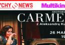 """""""Carmen"""" z Aleksandrą Kurzak w tyskim Multikinie."""
