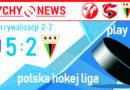 Play Off – półfinał PHL : TatrySki Podhale Nowy Targ – GKS Tychy 5:2