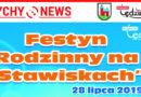"""Festyn Rodzinny na """"Stawiskach""""."""
