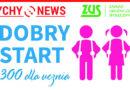 """""""Dobry Start"""" z PUE ZUS."""