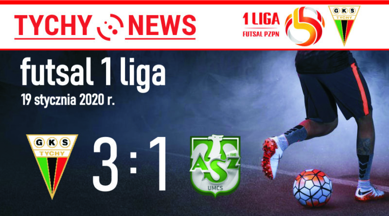 1 liga futsalu : GKS Futsal Tychy – AZS UMCS Lublin 3:1