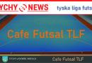 Zobacz drugi odcinek Cafe Futsal TLF.