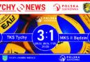 2 liga siatkówki : TKS Tychy – MKS II Będzin 3:1