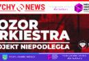 Projekt Niepodległa – ekoncert muzyki rockowej / Pozor Orkiestra.