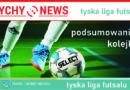 Podsumowanie 8 i 9 kolejki Tyskiej Ligi Futsalu.