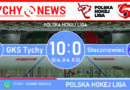 PHL : GKS Tychy – Stoczniowiec Gdańsk 10:0