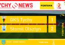 Fortuna 1 liga : GKS Tychy – Stomil Olsztyn 1:2
