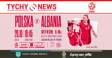 Już jutro w Tychach mecz Polska – Albania. Przyjdź i kibicuj kobiecej reprezentacji Polski.
