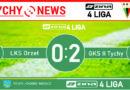 Zina 4 liga : LKS Orzeł Łękawica – GKS II Tychy 0:2