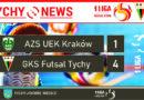 1 liga futsalu : AZS UEK Kraków – GKS Futsal Tychy 1:4