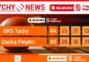 Pierwsza porażka tyskich koszykarzy : GKS Tychy – Decka Pelplin 84:85